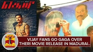 Video Vijay Fans go gaga over Theri Movie Release in Madurai | Thanthi TV download in MP3, 3GP, MP4, WEBM, AVI, FLV January 2017