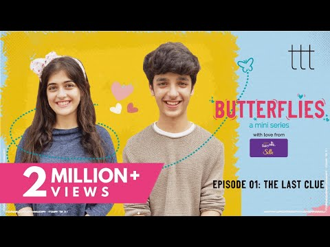 Butterflies Ep-1 | The Last Clue | TTT Web Series | Ft. Urvi Singh and Viren Vazirani