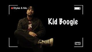 Kid Boogie – Styles & Me