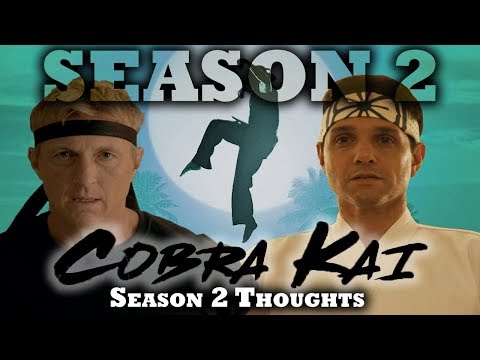 Cobra Kai - Season 2 Thoughts [spoilers!] Karate Kid Sequel Series