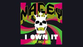 Thumbnail for Nacey ft. Angel Haze — I Own It