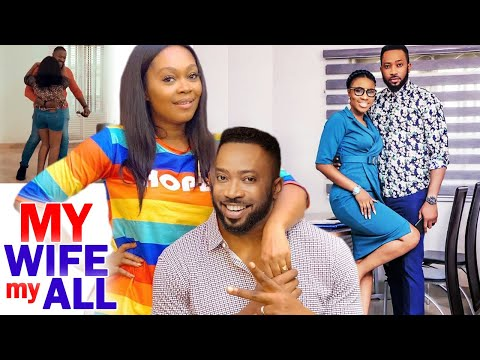MY WIFE MY ALL FULL MOVIE  - (New Movie Hit) Fredrick Leonard 2020 Latest Nigerian Movie