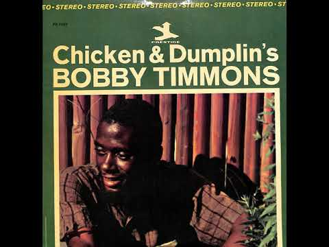 Bobby Timmons – Chicken & Dumplin's (Full Album)