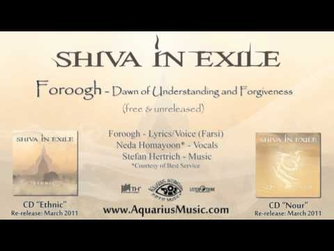 Video Shiva In Exile - Foroogh (Dawn of Understanding and Forgiveness) download in MP3, 3GP, MP4, WEBM, AVI, FLV January 2017