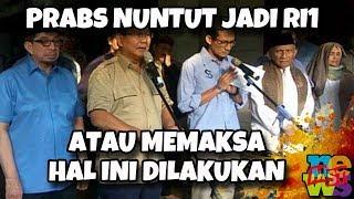 Video Prabowo Nu(n)tut Jadi Presiden atau M4k54 Dilakukan Hal Ini! MP3, 3GP, MP4, WEBM, AVI, FLV Mei 2019