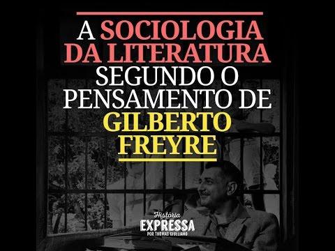 A Sociologia da Literatura segundo Gilberto Freyre