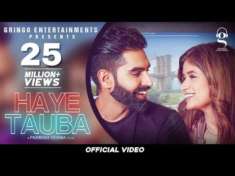 Haye Tauba (Official Video) | Shipra Goyal | Parmish Verma| Nirmaan | Enzo| Latest Punjabi songs2020