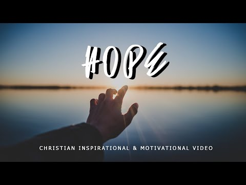 HOPE - Christian Inspiration & Motivation for Effective Faith