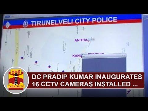 Deputy-Commissioner-LO-Pradip-Kumar-inaugurates-16-CCTV-Cameras-installed-in-Nellai-Thanthi-TV