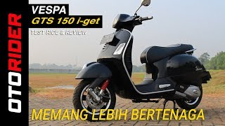 1. Vespa GTS 150 i-get Test Ride Review | OtoRider - Supported by MBTech
