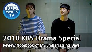 Video Review Notebook of My Embarrassing Days | 나의 흑역사 오답 노트 [2018 KBS Drama Special/ENG/2018.10.19] MP3, 3GP, MP4, WEBM, AVI, FLV Juni 2019