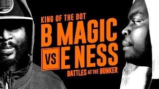 E Ness Vs. B Magic (King Of The Dot Battle)