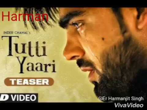 Tutti Yaari By Inder Chahal | Full Song | Harmanjit Singh