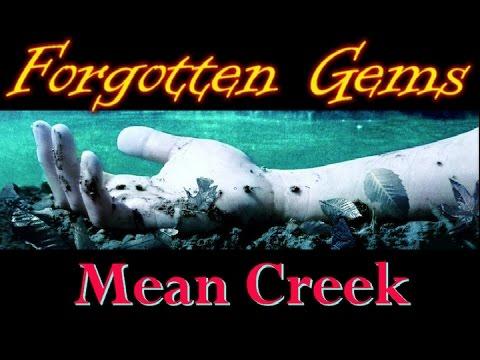 Forgotten Gems - Mean Creek (2004)