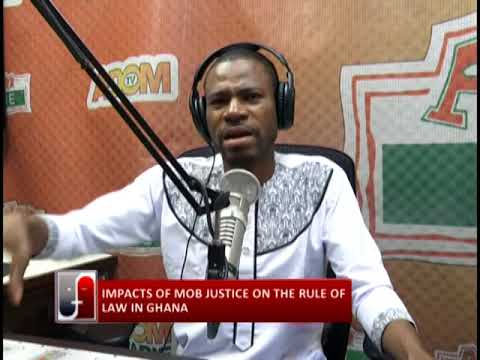 Impacts of mob justice on the rule of law in Ghana - Fabewoso (19-6-18)