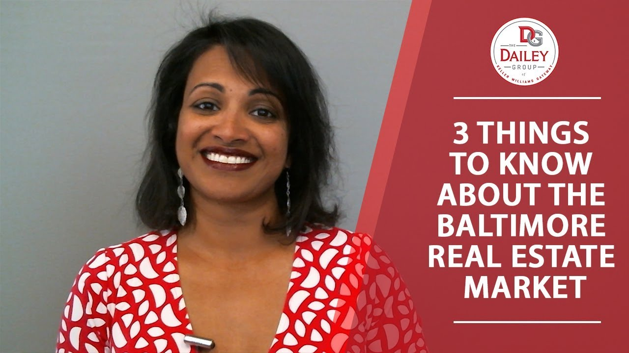 3 Things to Know About the Baltimore Real Estate Market