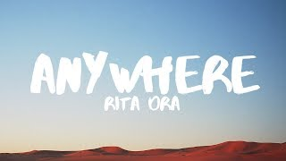 Rita Ora - Anywhere (Lyrics)