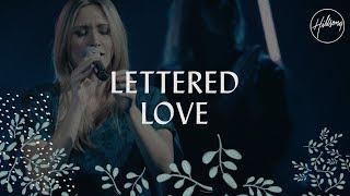 Lettered Love - Hillsong Worship