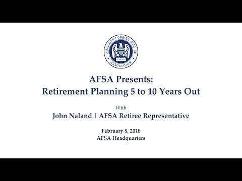 AFSA Presents: Retirement Planning 5 to 10 Years Out