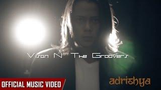 Download Lagu Adrishya - Visan N' The Groovers Mp3