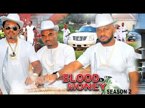 Blood & Money Season 2  - 2017 Latest Nigerian Nollywood Movie