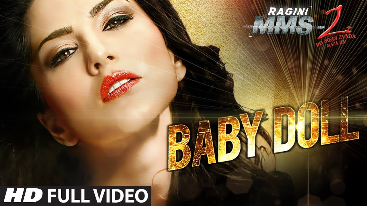 Baby Doll Full HD Song – Ragini MMS 2
