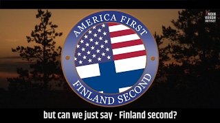 Finland heard you, President Trump. We know it's going to be America first, BUT number two IS NOT the Netherlands, Germany,...