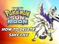 Pok mon Sun Moon Tutorial How To Erase Delete Save File