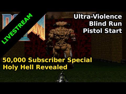 Doom II - Holy Hell Revealed (Blind Ultra-Violence Run)