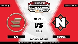 EPG vs Nemiga (карта 2), MC Autumn Brawl, Групповой этап