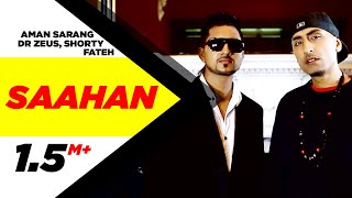 Video Saahan | Aman Sarang | Dr Zeus Ft. Shortie & Fateh  | Full Official Music Video 2014 download in MP3, 3GP, MP4, WEBM, AVI, FLV January 2017