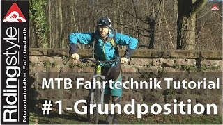Mountainbike Fahrtechnik Tutorial: #1 - Grundposition