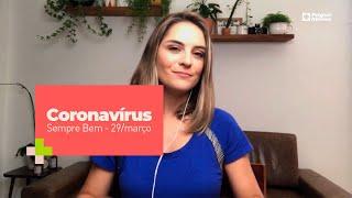 Programa Sempre Bem -  Coronavírus – 29/março