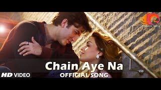 Chain Aye Na Official HD