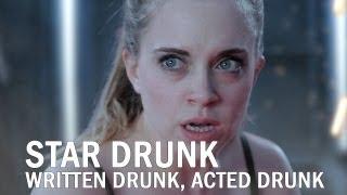 Star Drunk - A Film By Drunk People