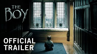 The Boy  Official Trailer  Own It Now On Digital HD Bluray & DVD