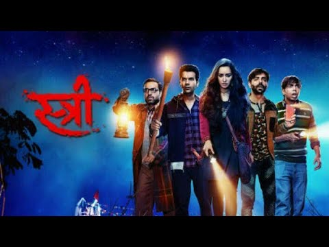 Stree full movie in HD + Deleted Scenes