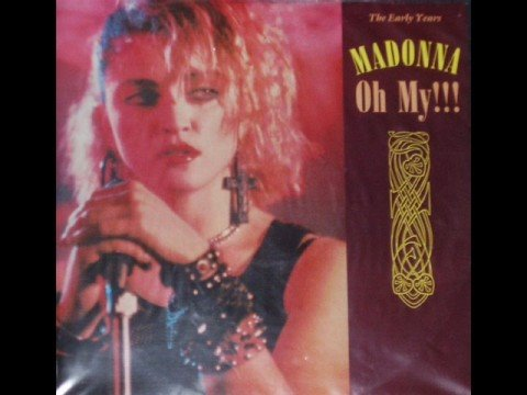 The Early Years - Madonna - Oh My (Disco mix)