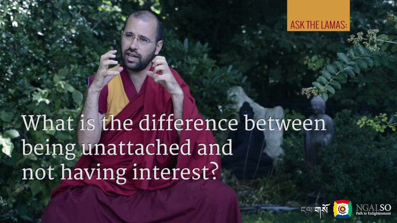 What is the difference between being unattached and not having interest?