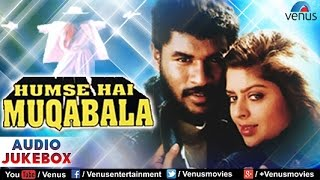 Hum Se Hai Muqabala Movie Audio Songs