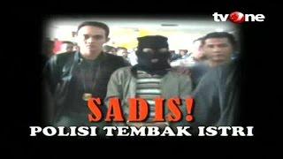Video [FULL] Menyingkap Tabir - Sadis! Polisi Tembak Istri (30/11/2015) MP3, 3GP, MP4, WEBM, AVI, FLV Juli 2018