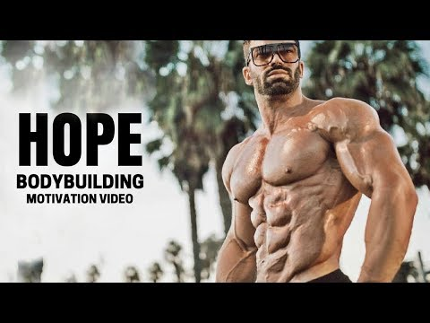Bodybuilding Motivation Video - HOPE | 2018