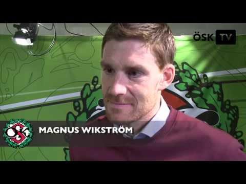 Magnus Wikström om tiden i ÖSK