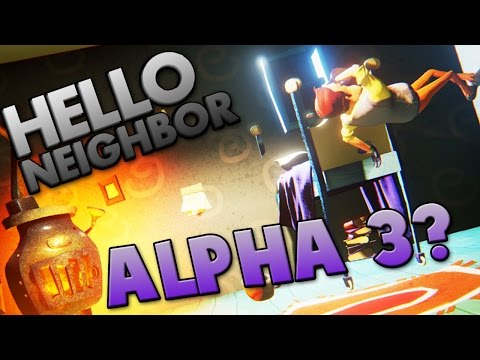 ALPHA 3?!  ~ Hello Neighbour / Hello Neighbor Alpha 2 Gameplay ~