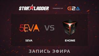 EHOME.my vs 5eva, game 1
