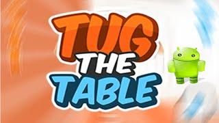 aki link para que lo jueges en tu pc sin descargar nadahttp://www.miniclip.com/games/tug-the-table/es/instrucciones de descarga del juego _dirigete a este link de abajo espera los 5 segundos y salta la publicidad_una ves redirigido lo descargas _y lo instalas en tu androidLink de descarga del juego: por mediafire:http://sh.st/bREhPpor Mega:http://sh.st/bREOXMe informan si algun link no sirve para ayudarlos ADIOS :)