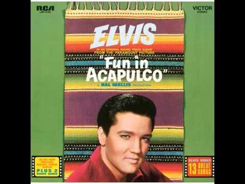 Elvis Presley   Fun in Acapulco 1963