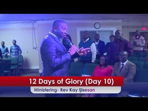 Pastor Kay Ijisesan @ The Rhema House ( 12 Days of Glory - Day 10)