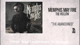 Memphis May Fire - The Abandoned