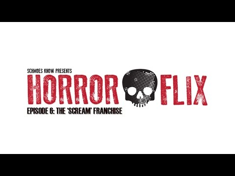 HorrorFlix – Ep #6: The 'Scream' Franchise